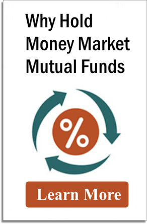 Why Hold Money Mkt Mut Funds