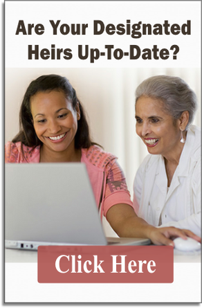 Are Your Designated Heirs Up-To-Date