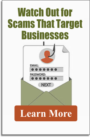 Beware of Scams Targeting Businesses